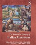 Presentazione: The Routledge History of Italian Americans